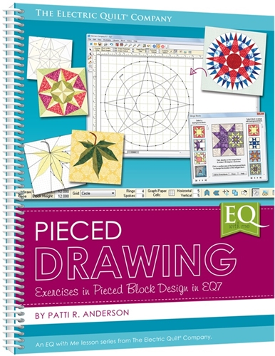 Electric Quilt EQ with Me: Pieced Drawing Book