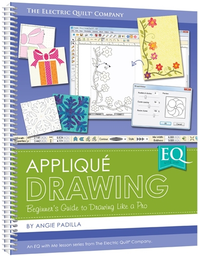 Electric Quilt EQ with Me: Applique Drawing Book