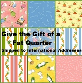 Gift of a Fat Quarter - Shipped to International Addresses