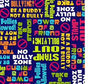 Picture of Take a Stand Anti-Bullying Slogans No Bully Cotton Fabric