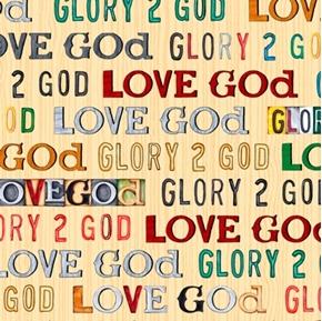 Glory To God Love God Text Religious Cream Cotton Fabric
