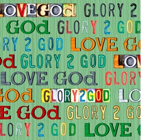 Glory To God Love God Text Religious Green Cotton Fabric