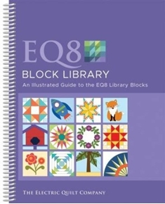 Electric Quilt Design Software EQ8 Block Library Book