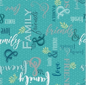 Circle of Friends Family and Friends Text Turquoise Words Cotton Fabric