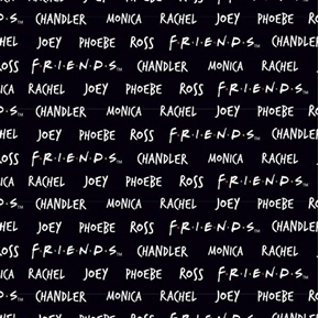 Friends TV Sitcom Name Roll Monica Joey Ross Black Cotton Fabric