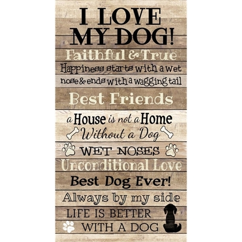 I Love My Dog Life is Better With a Dog 24x44 Cotton Fabric Panel